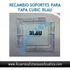 RECAMBIO SOPORTES TAPA ACUARIOS CUBIC BLAU