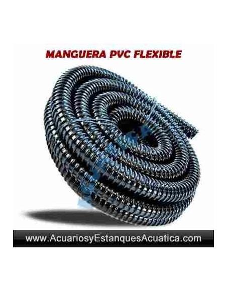 MANGUERA PVC FLEXIBLE ESTANQUES X M